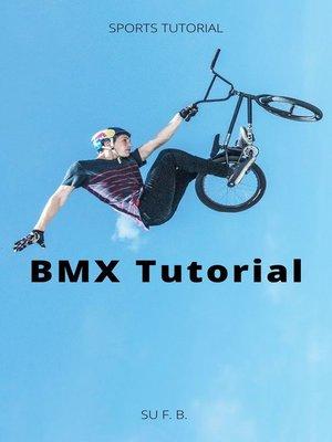 cover image of BMX Tutorial