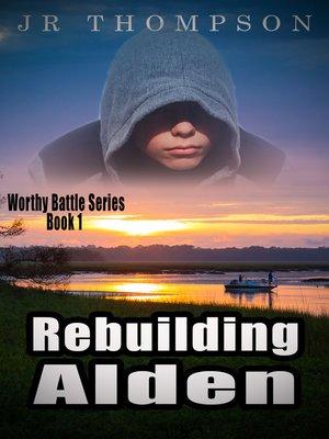 cover image of Rebuilding Alden