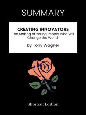 cover image of SUMMARY--Creating Innovators