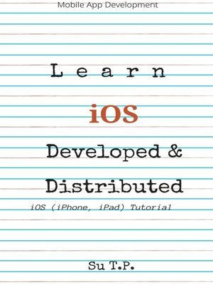 cover image of Learn iOS Developed and Distributed