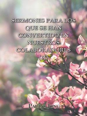cover image of Sermones Para Los Que Se Han Convertido En Nuestros Colaboradores (II)