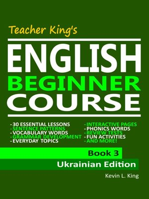 cover image of Teacher King's English Beginner Course Book 3--Ukrainian Edition