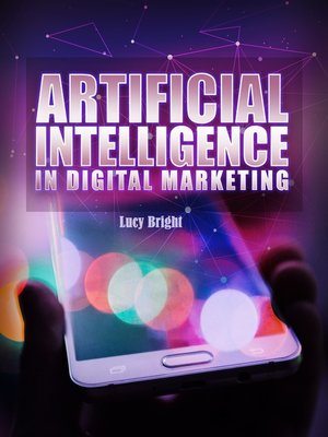 cover image of Artificial Intelligence In Digital Marketing