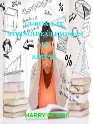 cover image of UURINGUTE STRINGIDE ÜLEMINE S JA KIRJAD