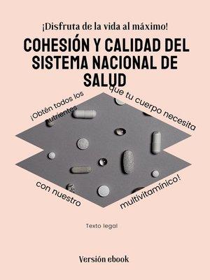 cover image of Cohesión y calidad del Sistema Nacional de Salud