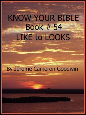 cover image of LIKE to LOOKS--Book 54--Know Your Bible