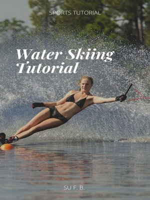 cover image of Water Skiing Tutorial