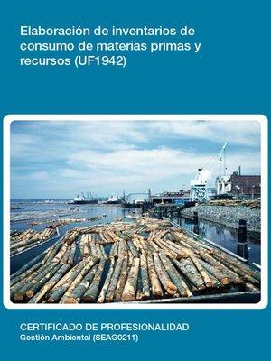 cover image of UF1942--Elaboración de inventarios de consumo de materias primas y recursos