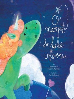 cover image of O manifesto do bebê unicórnio