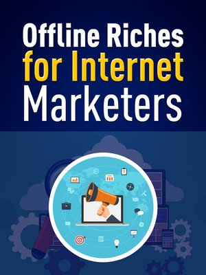 cover image of Offline Riches for Internet Marketers