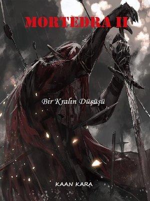 cover image of Bir Kralın Düşüşü