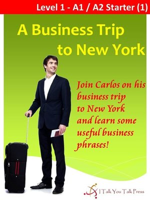 cover image of A Business Trip to New York