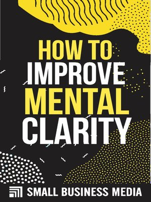 cover image of How to Improve Mental Clarity