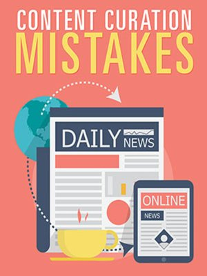 cover image of Content Curation Mistakes