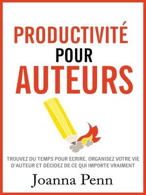 cover image of Productivité pour auteurs