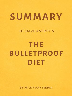 cover image of Summary of Dave Asprey's the Bulletproof Diet