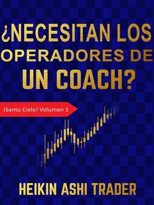 cover image of ¿Necesitan los Operadores de un Coach?