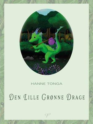 cover image of Den Lile Grønne Drage