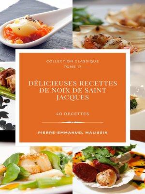 cover image of Délicieuses Recettes de Noix de Saint Jacques