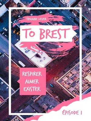 cover image of To Brest--Épisode 1