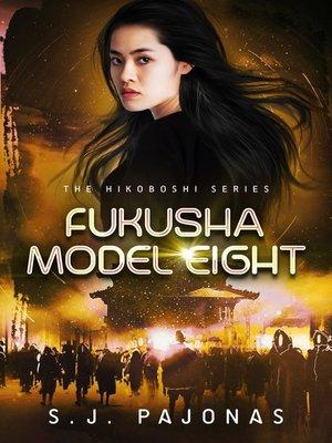cover image of Fukusha Model Eight