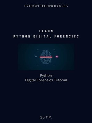 cover image of Learn Python Digital Forensics