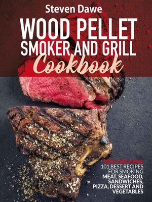cover image of Wood Pellet Smoker and Grill Cookbook