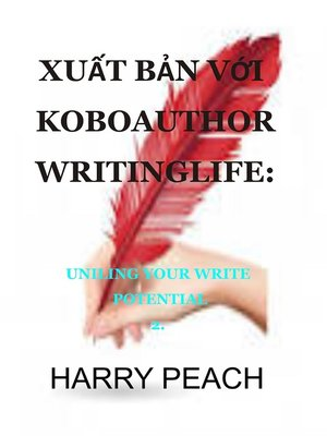 cover image of XUẤT BẢN VỚI KOBO AUTHOR WRITINGLIFE
