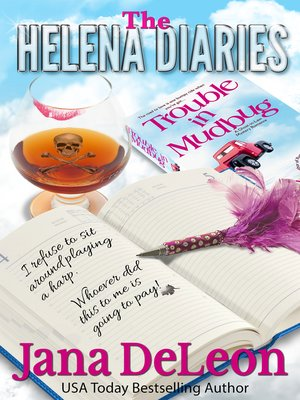 cover image of The Helena Diaries--Trouble in Mudbug