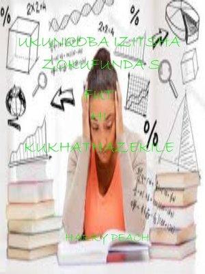 cover image of UKUNQOBA IZITSHA ZOKUFUNDA S FUTHI KUKHATHAZEKILE