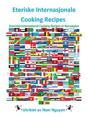 cover image of Eteriske Internasjonale Cooking Recipes