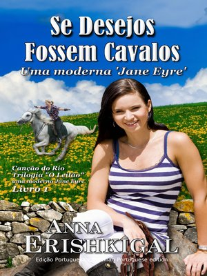 cover image of Se Desejos Fossem Cavalos