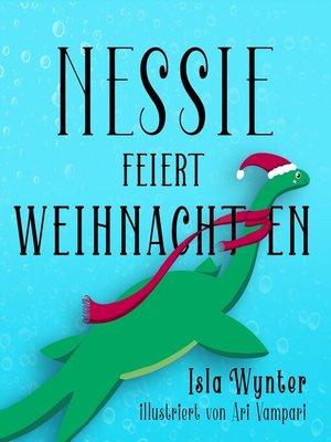 cover image of Nessie feiert Weihnachten