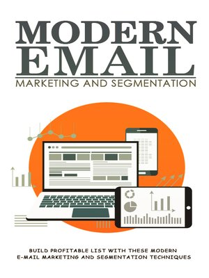 cover image of Modern Email Marketing and Segmentation