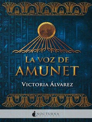 cover image of La voz de Amunet
