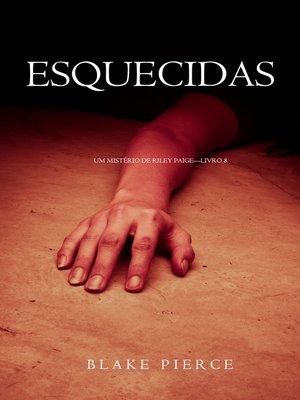 cover image of Esquecidas
