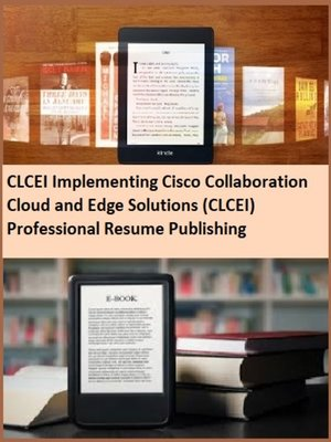 cover image of CLCEI Implementing Cisco Collaboration Cloud and Edge Solutions