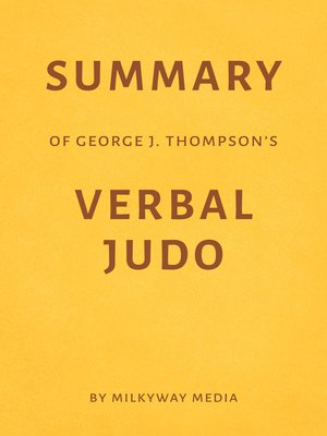 cover image of Summary of George J. Thompson's Verbal Judo