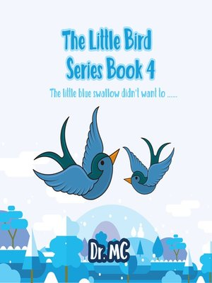 cover image of The Little Bird Series Book 4