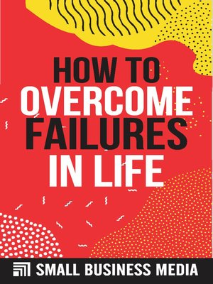 cover image of How to Overcome Failures In Life