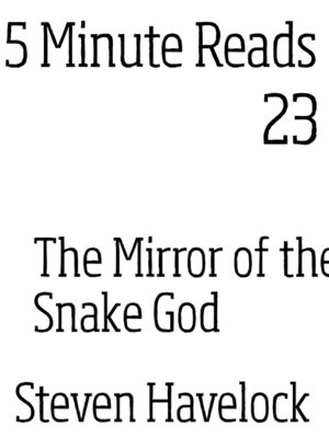 cover image of The Mirror of the Snake God