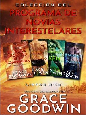 cover image of Colección del Programa de Novias Interestelares