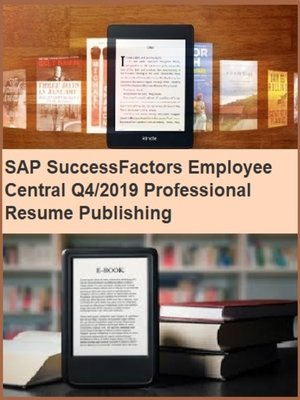 cover image of SAP SuccessFactors Employee Central Q4/2019 Professional Resume Publishing