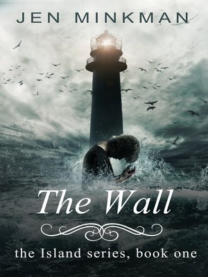 cover image of The Wall (The Island Series #1)