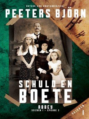 cover image of Abbey s01e02--Schuld en Boete