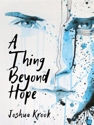 cover image of A Thing Beyond Hope