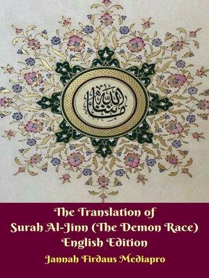 cover image of The Translation of Surah Al-Jinn (The Demon Race) English Edition