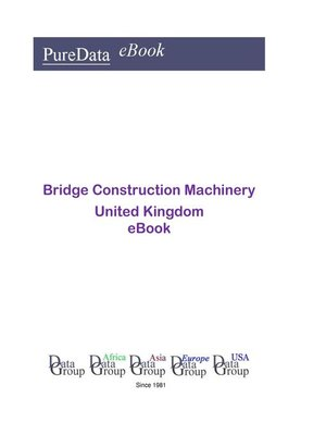 cover image of Bridge Construction Machinery in the United Kingdom