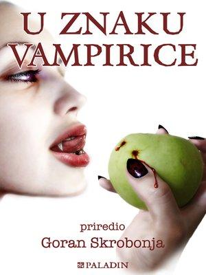 cover image of U znaku vampirice
