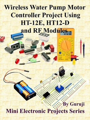 cover image of Wireless Water Pump Motor Controller Project Using RF Modules